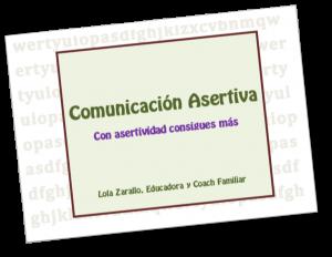 COMUNICACIÓN ASERTIVA ¡Con Asertividad Consigues Más!